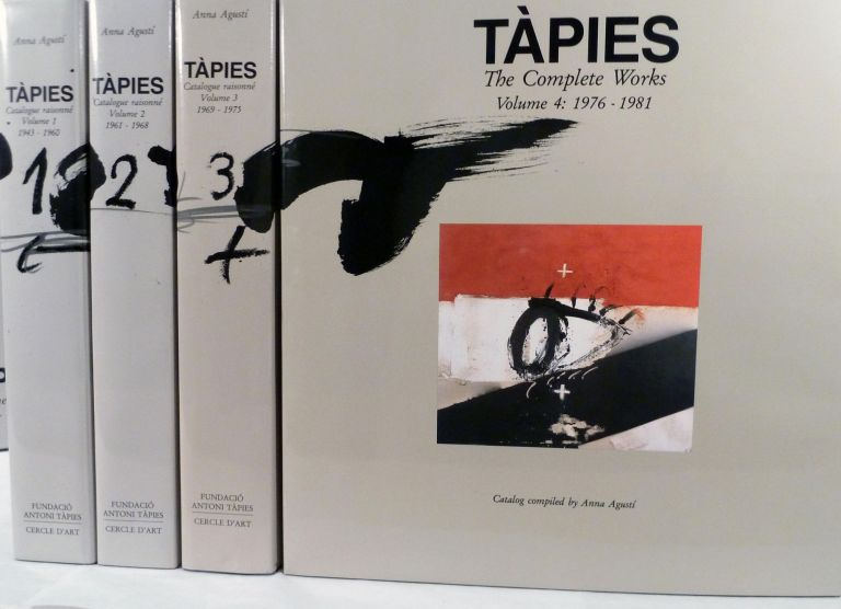 Tapies Catalogue raisonne: Vols.1-4, 1943-1981. Anna Agusti.