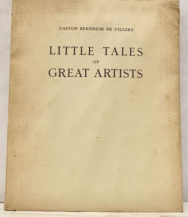 Little Tales of Great Artists. Gaston Bernheim de Villers.