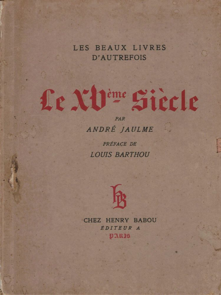 Le XV Siecle. Andre Jaulme.