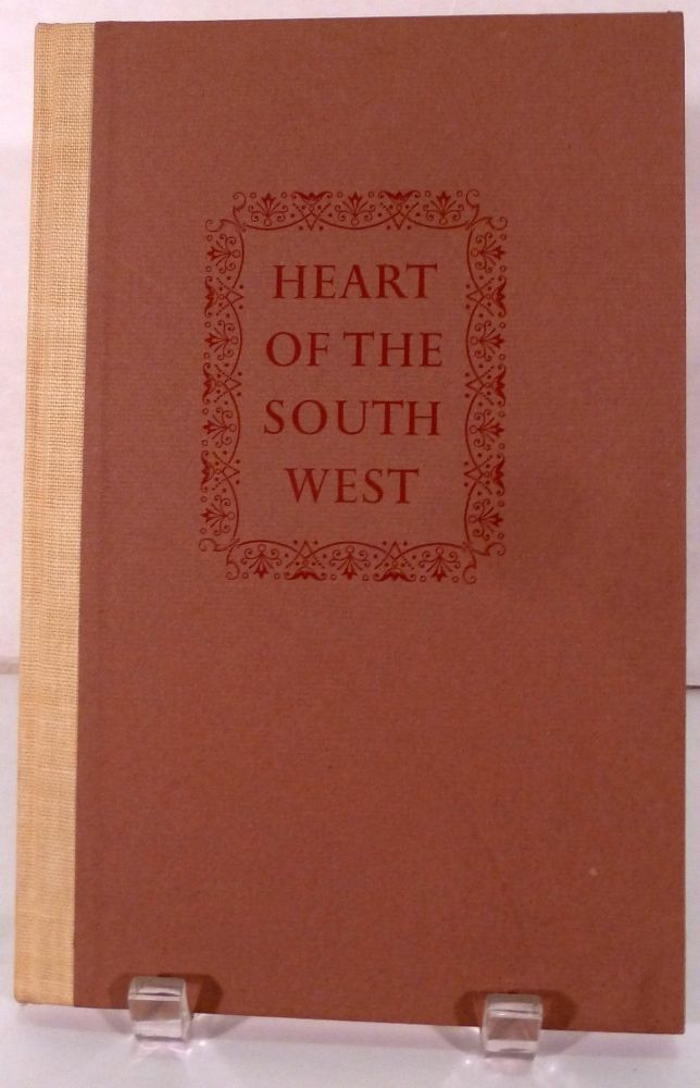 Heart Of The Southwest A Selective Bibliography of Novels, Stories and Tales laid in Arizona and New Mexico & Adjacent Lands. Lawrence Clark Powell.