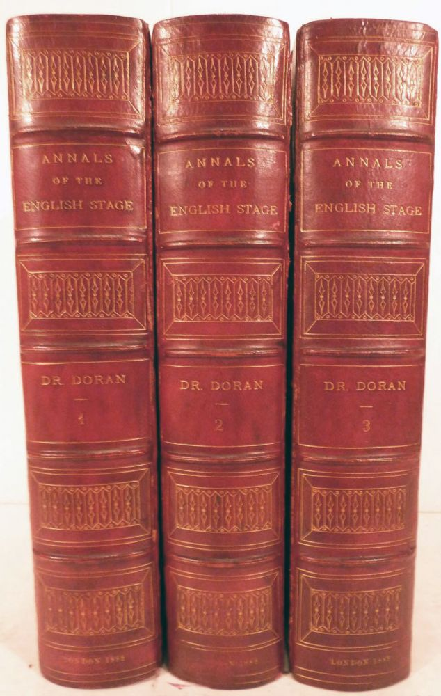 """Their Majesties Servants"" Annals Of The English Stage From Thomas Betterton To Edmund Kean; Edited And Revised by Robert W. Lowe. John Doran."