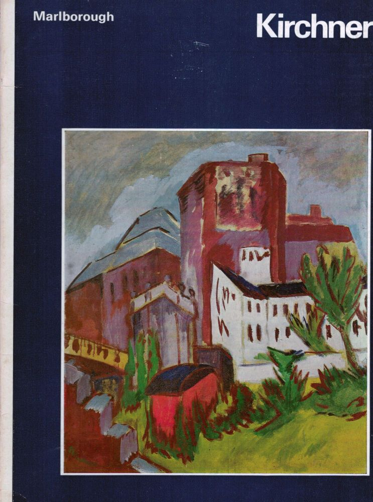 Kirchner 1880-1938 Oil, Watercolours, Drawings and Graphics. Ernst Ludwig Kirchner.