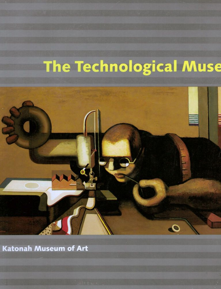 The Technological Muse. Susan Fillin-Yeh, Curator.