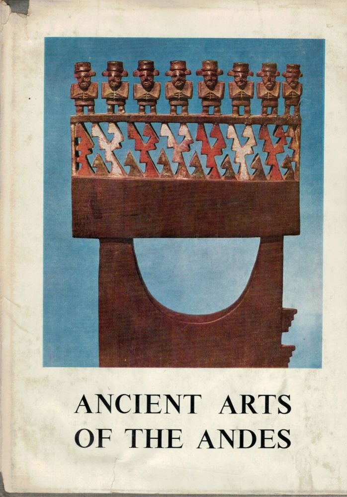 Ancient Art of The Andes. Wendell C. Bennett.