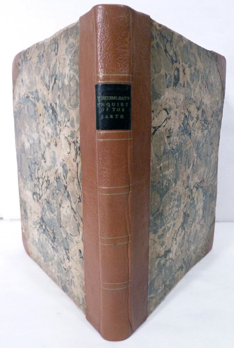 An Inquiry Into The Original State And Formation Of The Earth; Deduced From Facts And The Laws Of Nature. John Whitehurst.