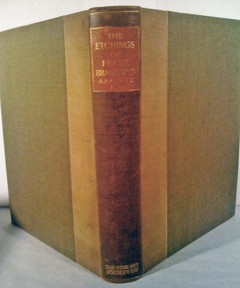 Catalogue Of The Etched Work of Frank Brangwyn. Frank Brangwyn.