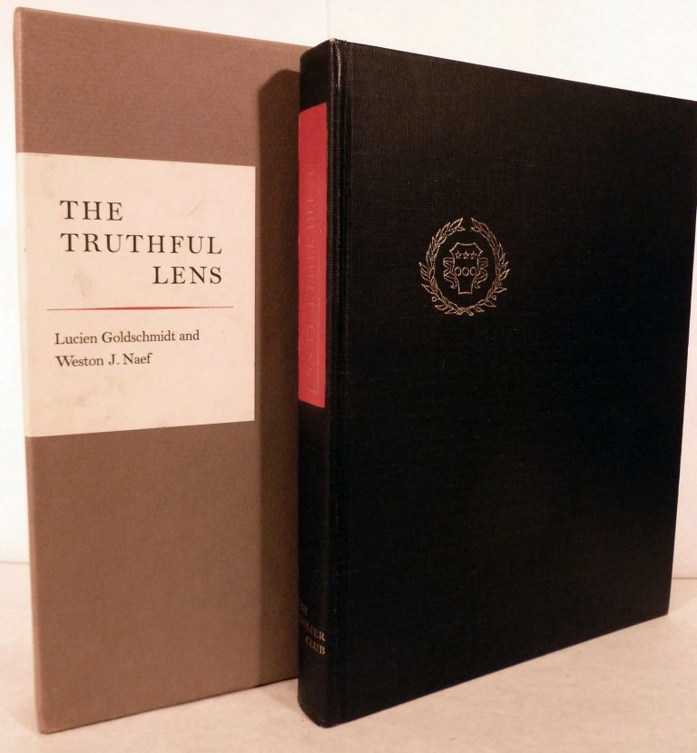 The Truthful Lens; A survey of the photographically illustrated book 1844-1914. Lucien Goldschmidt, Weston J. Naef.