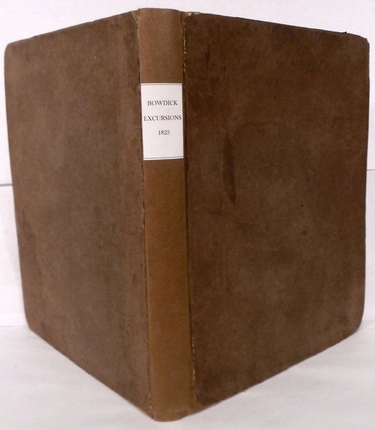 Excursions In Madeira And Porto Santo, During The Autumn Of 1823, While On His Third Voyage To Africa;; To Which Is Added By Mrs. Bowdich, etc. Thomas Edward Bowdich.