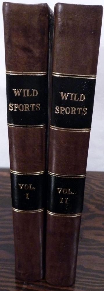 Wild Sports Of The West. With Legendary Tales, And Local Sketches. William Hamilton Maxwell.