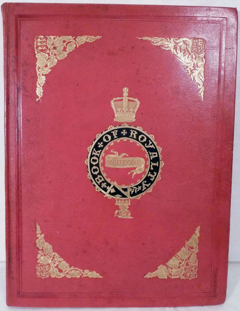 The Book Of Royalty. Characteristics Of British Palaces; The Drawings By W. Perring And J. Brown. Mrs. S. C. Hall, Anna Maria.