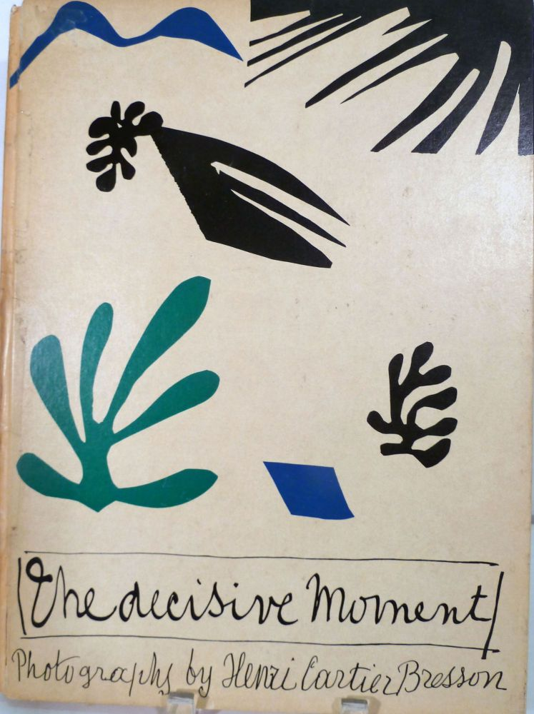 The Decisive Moment. Henri Cartier Bresson.