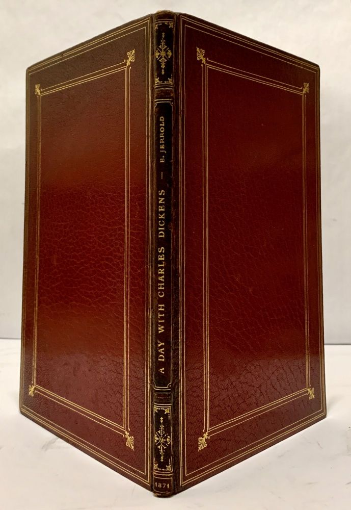 The Best of all Good Company: A Series Of Daily Companions For The Pocket And The Pormanteau; Ashore And Afloat; In Town And Out Of Town; At Home And Abroad; Part I. A Day With Charles Dickens. Blanchard Jerrold.