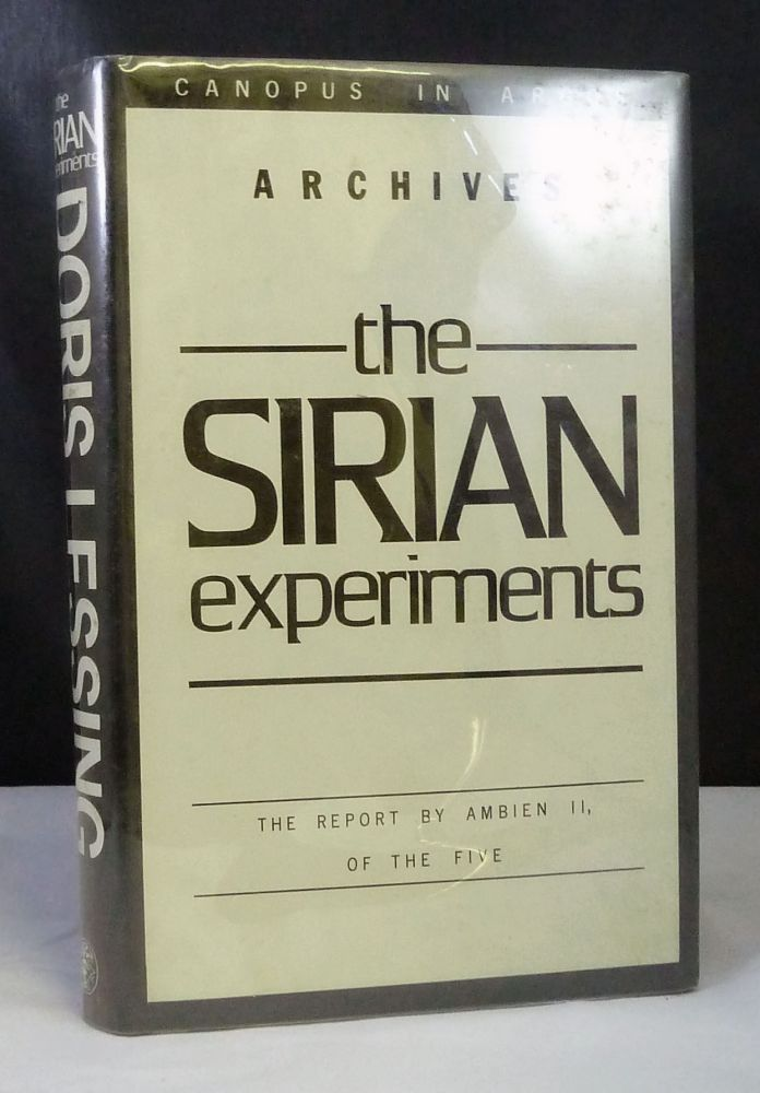 The Sirian Experiments; The Report by Ambien II, of the Five. Doris Lessing.