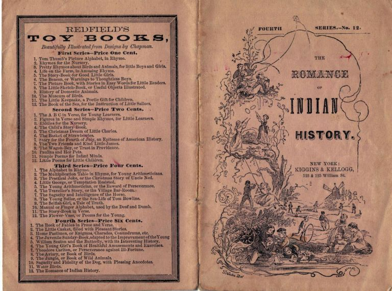 Romance Of Indian History; Or,Thrilling Tales In The Early Settlement of America. Chap Book.