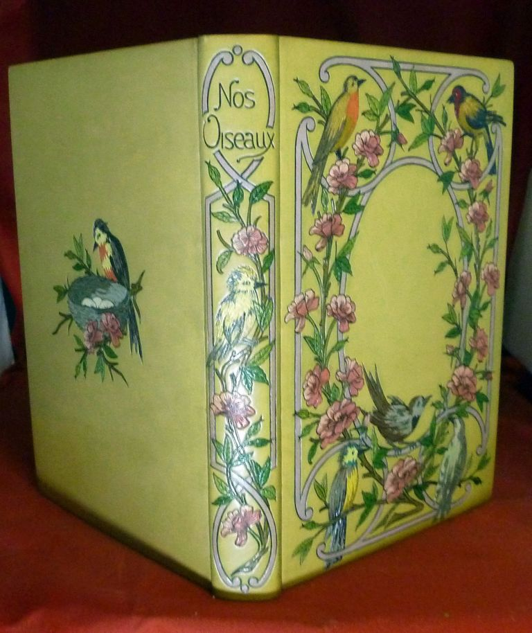 Nos Oiseaux; Illustrated by Hector Giacomelli. Andre Theuriet.