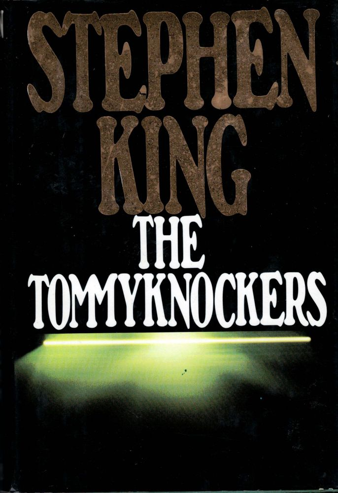 The Tommyknockers. Stephen King.