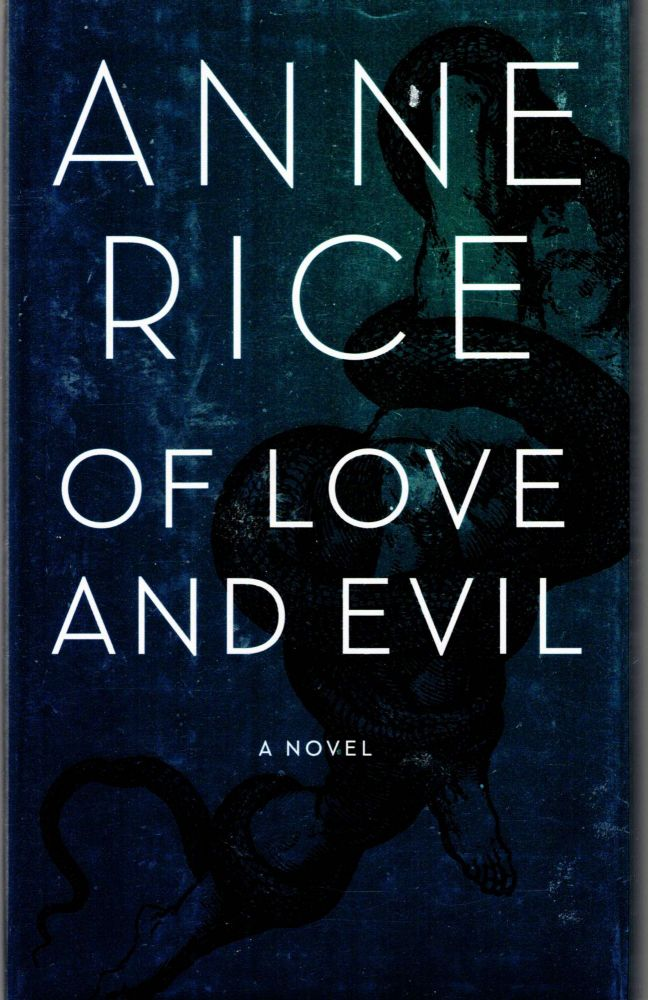 Of Love and Evil. Anne Rice.