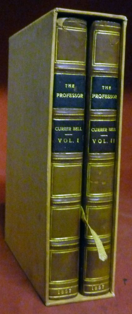 The Professor, A Tale. Charlotte Bronte, Currier Bell.