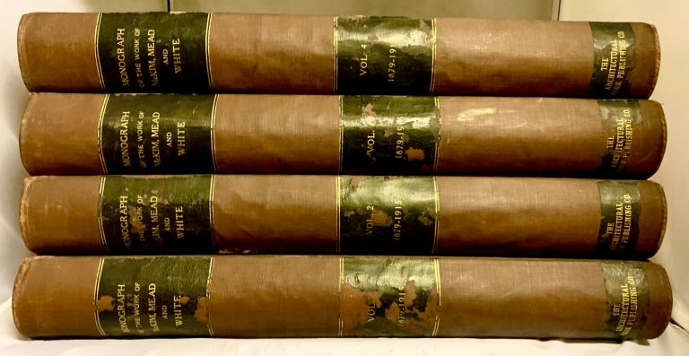 A Monograph of the Work of McKim, Mead and White. 1879 - 1915. Mead and White McKim.