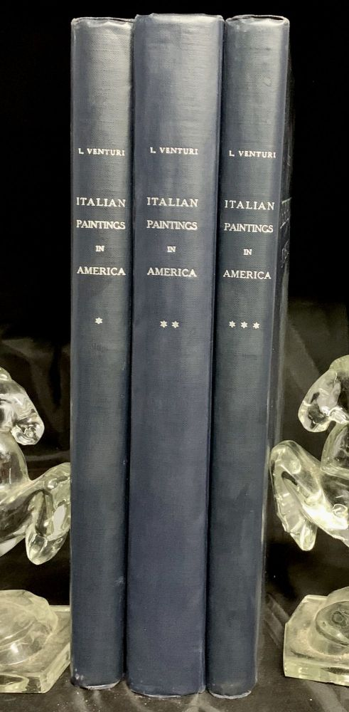 Italian Painting in America; Translated From The Italian By Countess Vander Heuval And Charles Marriott. Lionello Venturi.