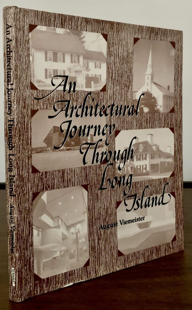 The Architectural Journey Through Long Island; Edited with an Introduction by Marian Leifsen. August Viemeister.
