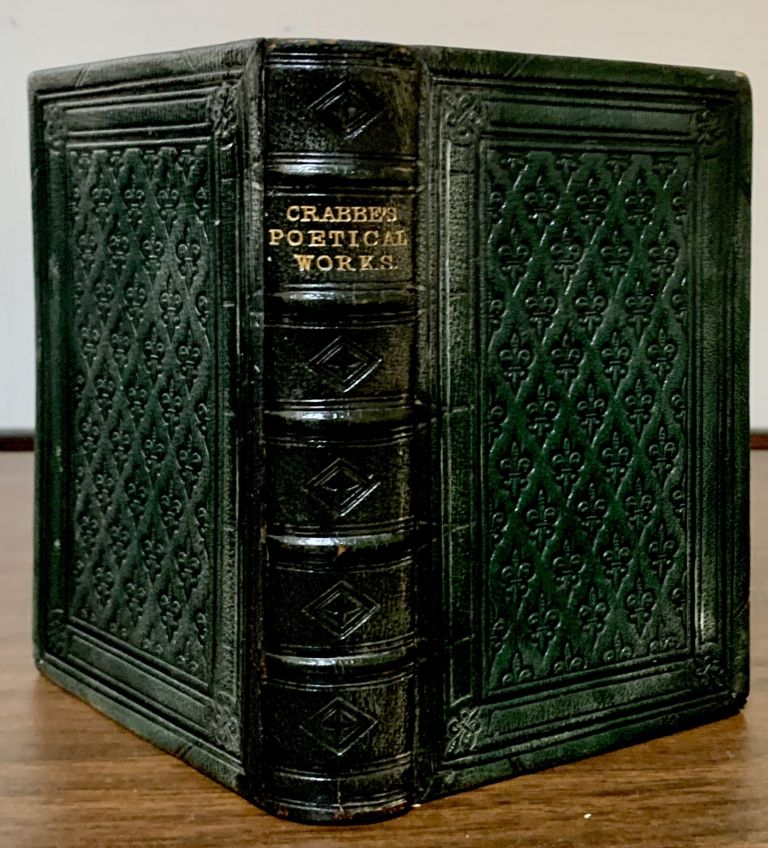 The Poetical Works Of George Crabbe; A New Edition, Illustrated With A Life. George Crabbe.