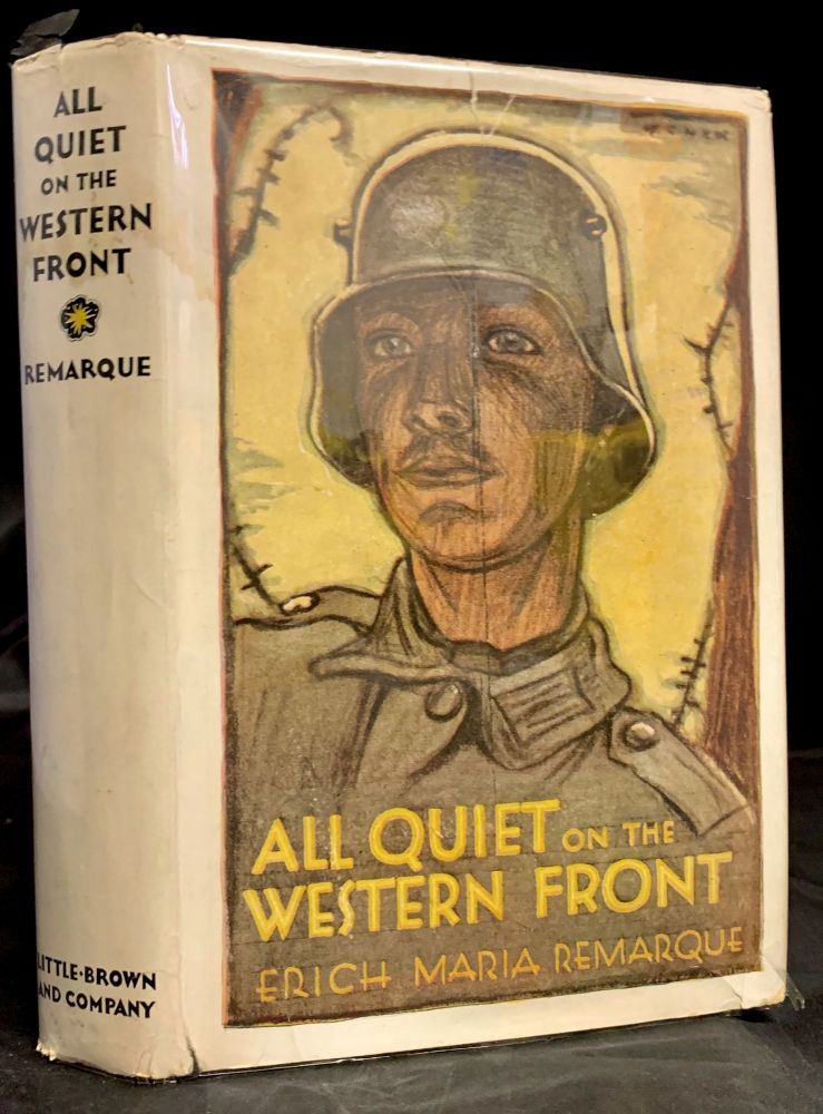 All Quiet On The Western Front; Translated from the German by A.W. Wheen. Erich Maria Remarque.