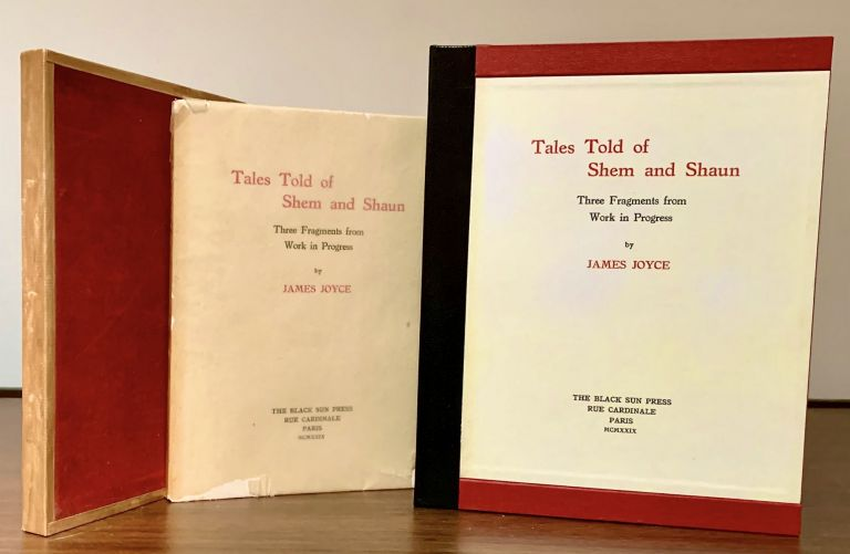 Tales Told of Shem and Shaun Three Fragments from Work in Progress. James Joyce.
