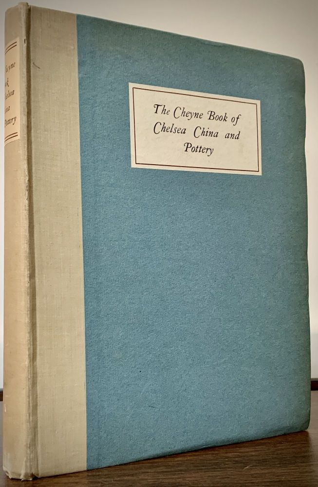 The Cheyne Book Of Chelsea China and Pottery. Reginald Blunt.