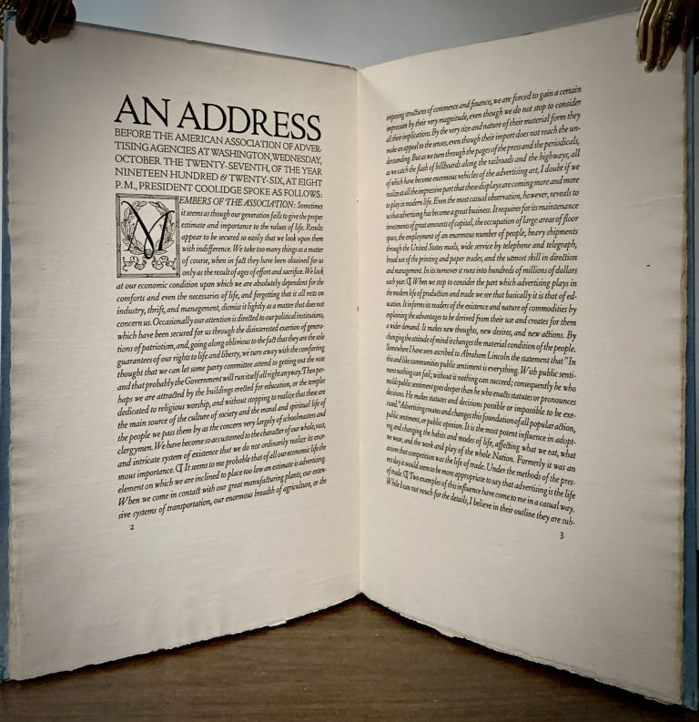 An Address Before The American Advertising Agencies at Washington, Wednesday, October the Twenty-seventh of the year Nineteen Hundred & Twenty-six, at Eight p.m. by President Coolidge Printed by John Henry Nash of San Francisco. John Henry Nash, Printer.