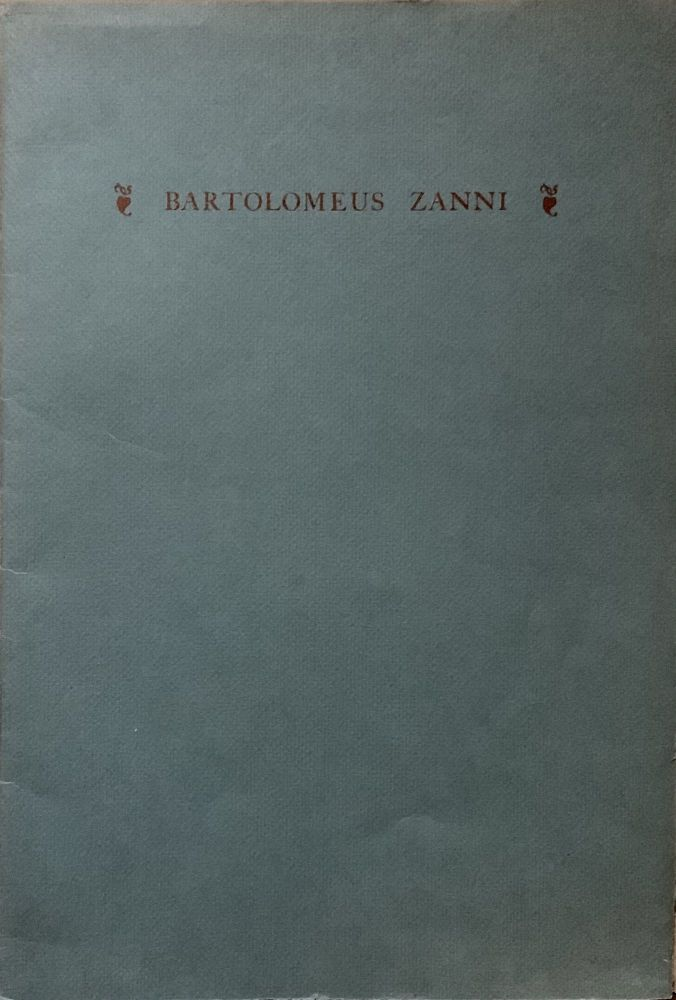 Bartolomeus Zanni Printer at Venice 1486-1518 and at Portese 1489-90; A Monograph Compiled from Various Sources Together with a Leaf from Jacobus de Voragine;s Legendario de Sancti Printed by Zanni at Venice, 1503. Duncan H. Olmstead.