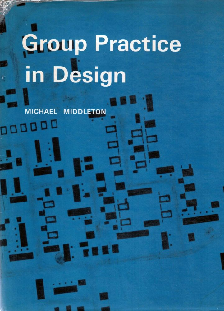 Group Practice in Design. Michael Middleton.