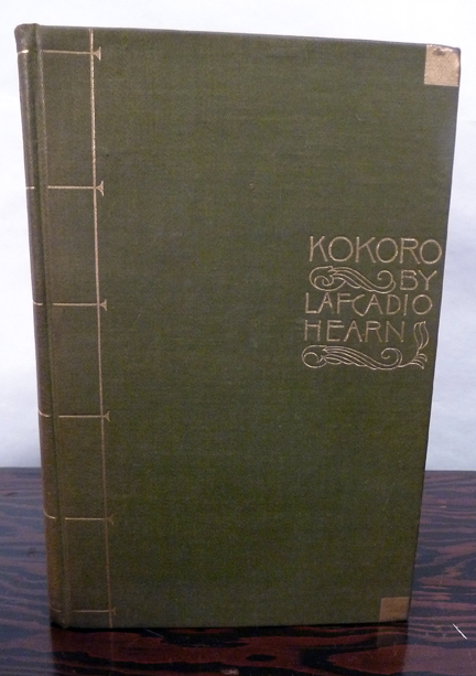 Kokoro Hints And Echoes Of Japanese Inner Life. Lafcadio Hearn.