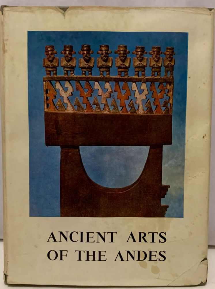 Ancient Arts Of The Andes. Wendell C. Bennett.