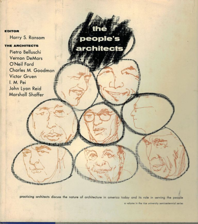 The People's Architects. Harry S. Ransom.