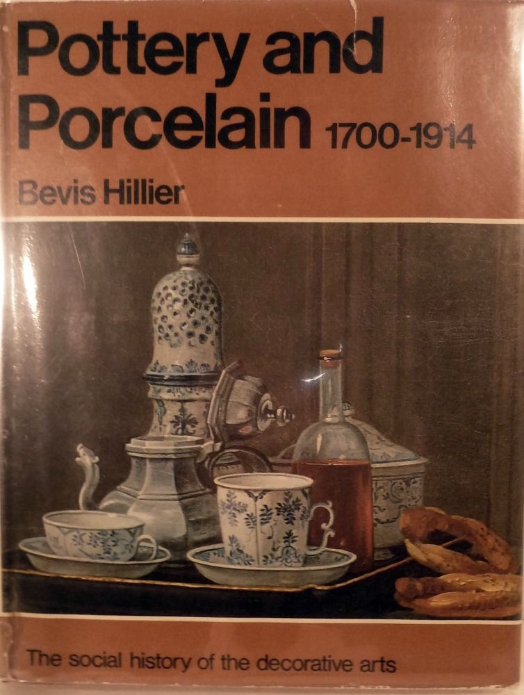 Pottery and Porcelain 1700-1914 England, Europe and North America The Social History of the Decorative Arts. Bevis Hillier.