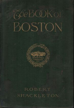 The Book of Boston. Robert Shackleton