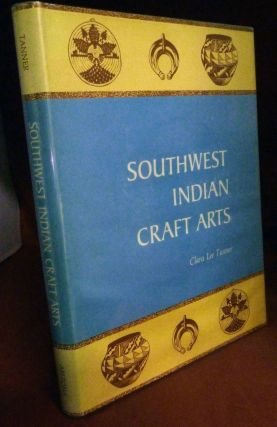 Southwest Indian Craft Arts. Clara Lee Tanner