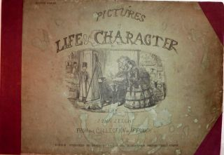 Pictures of Life & Character; From the Collection of Mr. Punch: Fourth Series. John Leech.