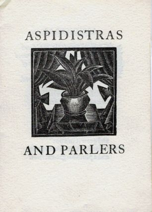 Aspidistras And Parlers by H.D.C. Pepler. Eric Gill, Illustrator.