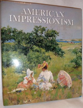 American Impressionism. William H. Gerdts