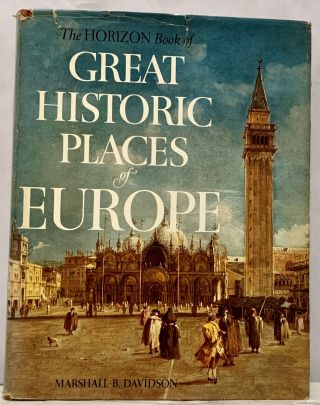 Great Historic Places of Europe. Marshall B. Davidson