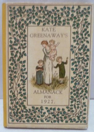Kate Greenaway's Almanack For 1927. Kate Greenaway.
