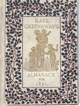 Kate Greenaway's Almanack For 1891. Kate Greenaway