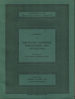 Catalogue of Important Oriental Manuscripts And Miniatures; The Property Of The Hagop Kevorkian...