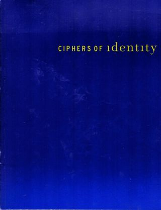 Ciphers Of Identity. Maurice Berger