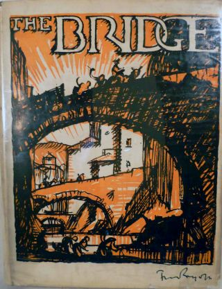 The Bridge A Chapter In The History of Building. Frank Brangwyn, Christian Barman.