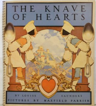 The Knave of Hearts by Louise Sanders. Maxfield Parrish, Illustrator.