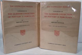 Catalogue Of The Glaisher Collection Of Pottery & Porcelain In The Fitzwilliam Museum Cambridge....
