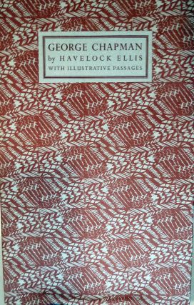 Chapman With Illustrative Passages. Havelock Ellis.